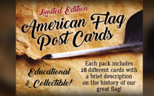 American Flag Post Cards – Limited Edition